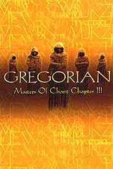 Gregorian: Masters Of Chant Chapter III gregorian gregorian masters of chant x the final chapter