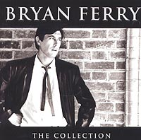 Брайан Ферри Bryan Ferry. The Collection все цены