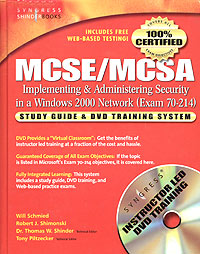 MCSE/MCSA Implementing and Administering Security in a Windows 2000 Network. Study Guide and DVD Training System (Exam 70-214) todd lammle ccna icnd2 study guide exam 200 105