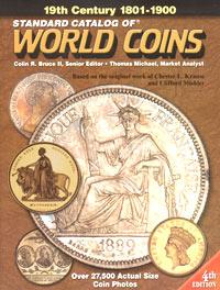 Standard Catalog of World Coins: 1801 - 1900 / Стандартный каталог монет мира. 1801 - 1900 2005 standard catalog of world coins 1901 present стандартный каталог монет мира 20 21 вв
