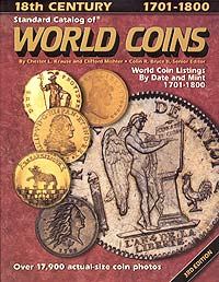 Standard Catalog of World Coins: 1701 - 1800 / Стандартный каталог монет мира. 1701 - 1800 catalog of ussr and russian coins 1918 2018