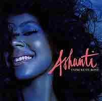 Ashanti.  Concrete Rose Universal Music