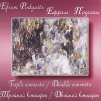 Ефрем Подгайц. Тройной концерт / Двойной концерт концерт камерного оркестра прима