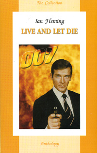 Ian Fleming Live and Let Die fleming ian for your eyes only