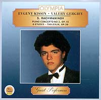 Yevgeni Kissin. Sergei Rachmaninov. Piano Concerto No. 2, Op. 18. 6 Etudes - Tableaux, Op. 39