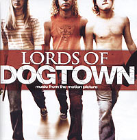 Lords Of Dogtown: Music From The Motion Picture lords of the fallen [pc цифровая версия] цифровая версия