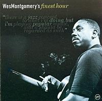 Уэс Монтгомери Wes Montgomery. Finest Hour футболка print bar уэс борланд