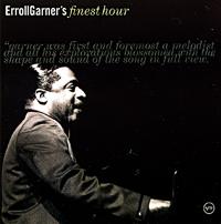 Erroll Garner.  Finest Hour The Verve Music Group