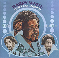 Barry White.  Can't Get Enough PolyGram Records