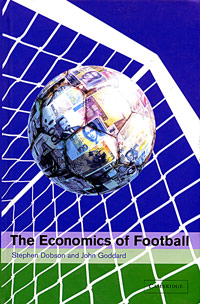 The Economics of Football stuart cunningham terry flew adam swift media economics