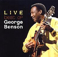 Джордж Бенсон George Benson. Live. The Best Of George Benson цена 2017