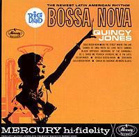 Quincy Jones. Big Band Bossa Nova