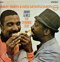 Джимми Смит,Уэс Монтгомери Jimmy Smith & Wes Montgomery. Jimmy & Wes: The Dynamic Duo уэс монтгомери wes montgomery bumpin lp