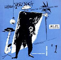 цена на The Oscar Peterson Trio,Лестер Янг Lester Young With The Oscar Peterson Trio
