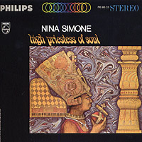 Nina Simone. High Priestess Of Soul