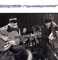 Джонни Уинтер Johnny Winter. Hey Where's Your Brother? тир проекционный johnny the skull джонни черепок с 1 бластером