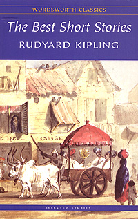Rudyard Kipling. The Best Short Stories the best short stories