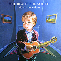 The Beautiful South.  Blue Is The Colour Go! Discs, Ltd.
