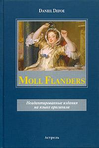 Moll Flanders. Неадаптированные издания на языке оригинала stichelbaut birger in flanders fields
