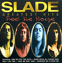 Slade Feel The Noize. Slade Greatest Hits the cure the cure greatest hits 2 lp