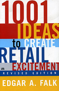 цена 1001 Ideas to Create Retail Excitement онлайн в 2017 году