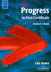 Jones L. New Progress to First Certificate: Student`s Book brainwave 3 student s book my progress journal комплект из 2 книг