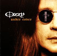 Оззи Осборн Ozzy Osbourne. Under Cover sympathy