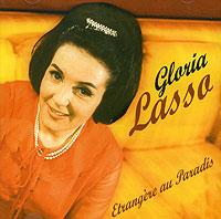 Глория Лассо Gloria Lasso. Etrangere Au Paradis bienvenue au paradis