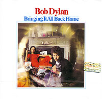 Bob Dylan. Bringing It All Back Home