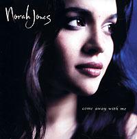 Нора Джонс Norah Jones. Come Away With Me