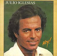 Хулио Иглесиас Julio Iglesias. Hey! julio iglesias 1 2cd