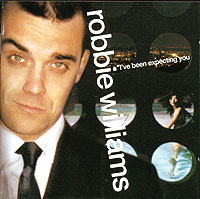 Робби Уильямс Robbie Williams. I've Been Expecting You robbie williams live in tallinn blu ray