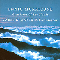 Карел Краенхоф Ennio Morricone. Guardians Of The Clouds. Carel Kraayenhof, Bandoneon ами стюарт ricordare the songs of ennio morricone