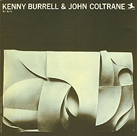 Kenny Burrell - guitarJohn Coltrane - tenor saxophoneTommy Flanagan - pianoPaul Chambers - bassJimmy Cobb - drums