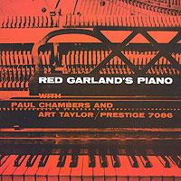Ред Гарланд,Пол Чемберс,Артур Тейлор Red Garland. Red Garland's Piano red garland red garland red garland s piano