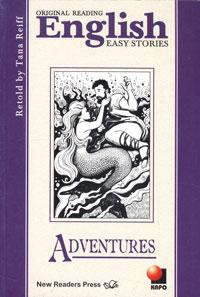 Original Reading English: Adventures / Приключения. Книга для чтения на английском языке ondaatje michael английский пациент the english patient адаптированная книга для чтения на английском языке inter