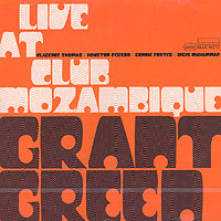 Грант Грин Grant Green. Live At Club Mozambique tenor saxophone free shipping selmer instrument saxophone wire drawing bronze copper 54 professional b mouthpiece sax saxophone