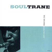 Джон Колтрейн John Coltrane. Soultrane джон мартин john martyn grace
