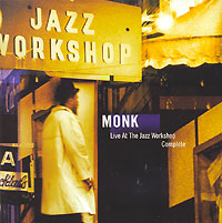 Телониус Монк Thelonious Monk. Live At The Jazz Workshop Complete (2 CD) thelonious monk thelonious monk misterioso 180 gr