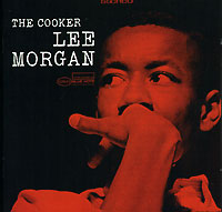 Ли Морган Lee Morgan. The Cooker
