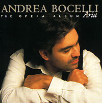 Андреа Бочелли Andrea Bocelli. Aria. The Opera Album андреа бочелли andrea bocelli the complete pop albums 16 cd