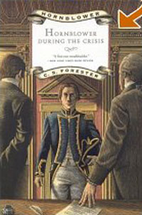 Hornblower During the Crisis (Hornblower Saga) only a promise