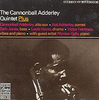 Кэннонболл Эдерли,The Cannonball Adderly Quintet The Cannonball Adderly Quintet PLUS кэннонболл эдерли милт джексон cannonball adderley with milt jackson things are getting better lp
