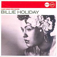Билли Холидей Billie Holiday. Lady Sings The Blues билли холидей billie holiday standards