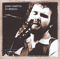 Джон Мартин John Martyn. In Session джон мартин john martyn grace