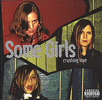 Some Girls Some Girls. Crushing Love (CD+DVD) koch h dear mr m