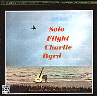Charlie Byrd. Solo Flight