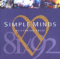 Simple Minds Simple Minds. Glittering Prize simple minds newark