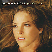 Дайана Кролл Diana Krall. From This Moment On дайана кролл diana krall from this moment on