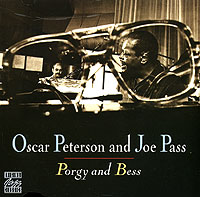Оскар Питерсон,Джо Пасс Oscar Peterson and Joe Pass. Porgy And Bess oscar peterson oscar peterson night train 180 gr